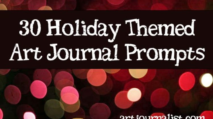30 Christmas & Holiday Themed Journal Prompts