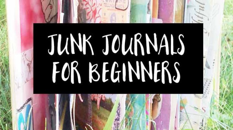 What is a Junk Journal? Junk Journaling 101 for Beginners