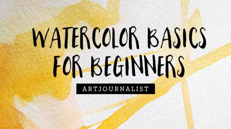 How to Paint With Watercolors 101: Watercolor Painting for Beginners