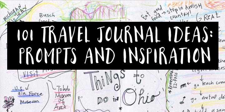 101 travel journal ideas