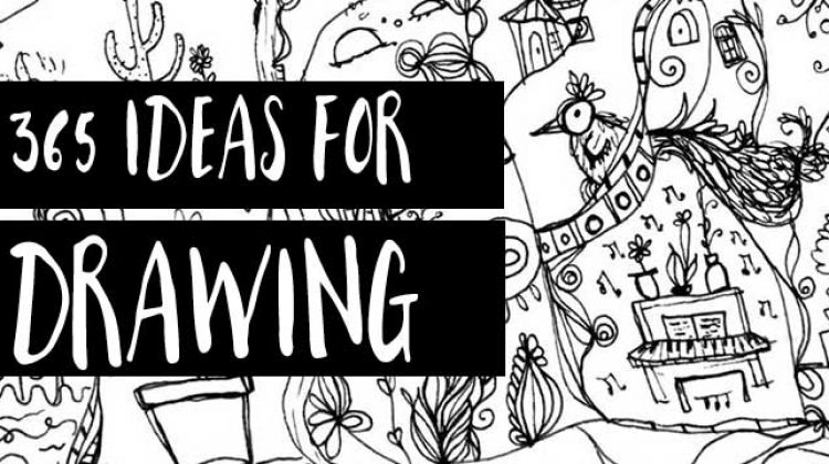365 Drawing Ideas for Your Sketchbook