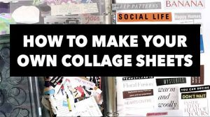How to Make Collage Sheets With Words + Phrases